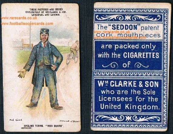 1900 William Clarke & Son Clarke's Seddon cigarettes card cycling terms Mud Guard